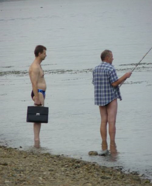 """bob you idiot!  Youre fishing without your pants again!  Anyways, i gotta go. Im late for my job interview."""